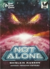 Not Alone - 2. Auflage